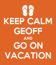 KEEP CALM GEOFF AND GO ON VACATION - Personalised Poster large
