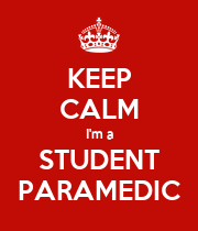 KEEP CALM I'm a STUDENT PARAMEDIC - Personalised Poster large