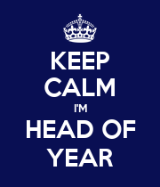 KEEP CALM I'M HEAD OF YEAR - Personalised Poster large