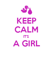KEEP CALM IT'S  A GIRL  - Personalised Poster large