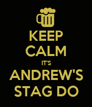 KEEP CALM IT'S ANDREW'S STAG DO - Personalised Poster large