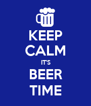 KEEP CALM IT'S BEER TIME - Personalised Poster large