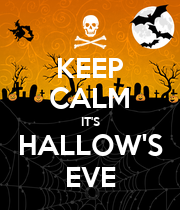 KEEP CALM IT'S HALLOW'S EVE - Personalised Poster large