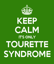 KEEP CALM IT'S ONLY TOURETTE SYNDROME - Personalised Poster large