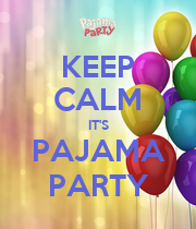 KEEP CALM IT'S PAJAMA PARTY - Personalised Large Wall Decal