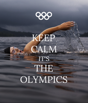 KEEP CALM IT'S THE OLYMPICS - Personalised Poster large