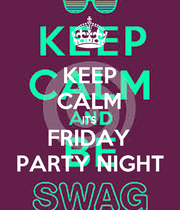 KEEP CALM ITS FRIDAY PARTY NIGHT - Personalised Large Wall Decal