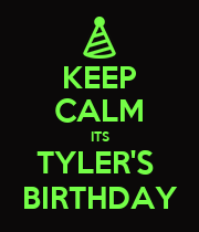 KEEP CALM ITS TYLER'S  BIRTHDAY - Personalised Large Wall Decal