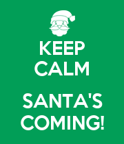 KEEP CALM  SANTA'S COMING! - Personalised Large Wall Decal