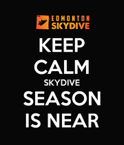 KEEP CALM SKYDIVE SEASON IS NEAR - Personalised Poster large