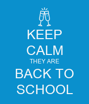 KEEP CALM THEY ARE BACK TO SCHOOL - Personalised Poster large