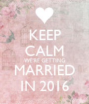KEEP CALM WE'RE GETTING MARRIED IN 2016 - Personalised Large Wall Decal