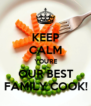 KEEP CALM YOU'RE OUR BEST FAMILY COOK! - Personalised Large Wall Decal