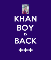 KHAN BOY IS BACK +++ - Personalised Poster large
