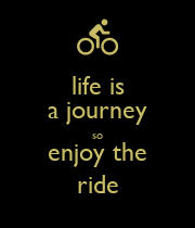 life is a journey so enjoy the ride - Personalised Large Wall Decal