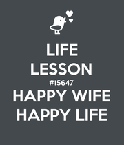 LIFE LESSON #15647 HAPPY WIFE HAPPY LIFE - Personalised Poster large