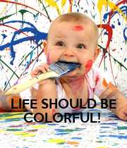 LIFE SHOULD BE COLORFUL!  - Personalised Large Wall Decal