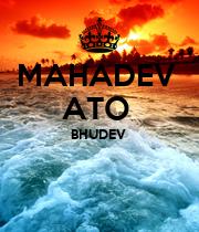 MAHADEV  ATO  BHUDEV    - Personalised Poster large