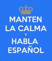 MANTEN LA CALMA Y HABLA  ESPAÑOL - Personalised Large Wall Decal