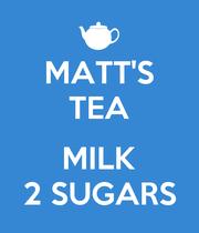 MATT'S TEA  MILK 2 SUGARS - Personalised Large Wall Decal