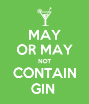 MAY OR MAY NOT CONTAIN GIN  - Personalised Poster large