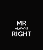 MR ALWAYS RIGHT  - Personalised Poster large