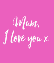 Mum, I love you x - Personalised Large Wall Decal
