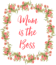 Mum is the Boss  - Personalised Large Wall Decal
