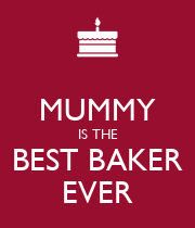 MUMMY IS THE BEST BAKER EVER - Personalised Large Wall Decal