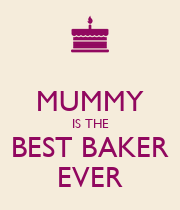MUMMY IS THE BEST BAKER EVER - Personalised Poster large