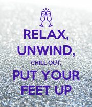 RELAX, UNWIND, CHILL OUT, PUT YOUR FEET UP - Personalised Poster large