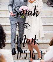 Sarah & Mark 11.5.16 - Personalised Large Wall Decal