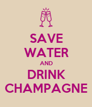 SAVE WATER AND DRINK CHAMPAGNE - Personalised Large Wall Decal