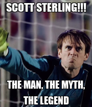 SCOTT STERLING!!! THE MAN, THE MYTH, THE LEGEND - Personalised Poster large