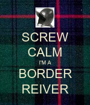SCREW CALM I'M A BORDER REIVER - Personalised Large Wall Decal