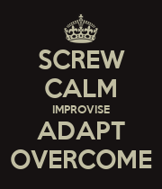 SCREW CALM IMPROVISE ADAPT OVERCOME - Personalised Large Wall Decal