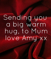 Sending you  a big warm  hug, to Mum  love Amy xx - Personalised Large Wall Decal