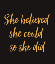 She believed  she could  so she did - Personalised Poster large