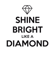 SHINE BRIGHT LIKE A DIAMOND  - Personalised Large Wall Decal