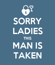 SORRY LADIES THIS MAN IS TAKEN - Personalised Large Wall Decal