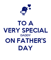 TO A VERY SPECIAL DADDY ON FATHER'S DAY - Personalised Poster large