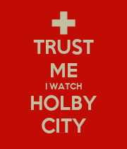 TRUST ME I WATCH HOLBY CITY - Personalised Poster large