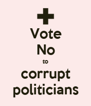 Vote No to corrupt politicians - Personalised Poster large