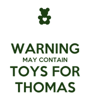 WARNING MAY CONTAIN TOYS FOR THOMAS - Personalised Large Wall Decal