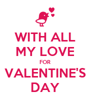 WITH ALL MY LOVE FOR VALENTINE'S DAY - Personalised Poster large