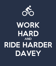 WORK HARD AND RIDE HARDER DAVEY - Personalised Poster large
