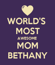 WORLD'S  MOST AWESOME  MOM BETHANY - Personalised Poster large