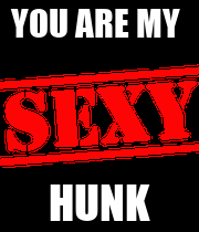 YOU ARE MY  HUNK - Personalised Large Wall Decal