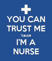 YOU CAN TRUST ME 'cause I'M A NURSE - Personalised Poster large