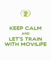 KEEP CALM AND LET'S TRAIN WITH MOVILIFE - Personalised Poster A4 size